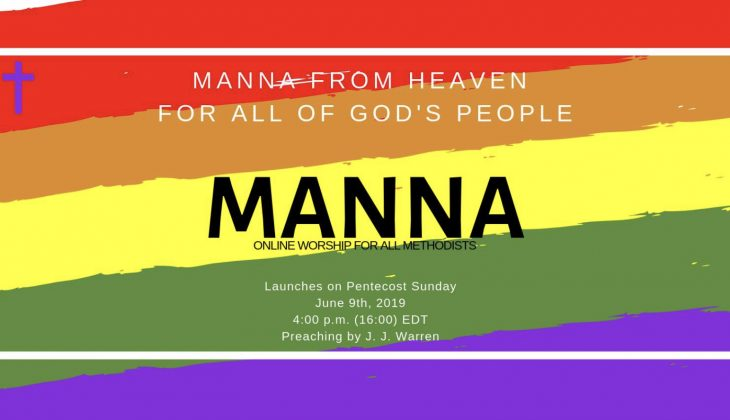 Introducing Manna: Online worship for all in the #UMC