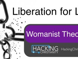 Liberation 07 – Womanist Theology