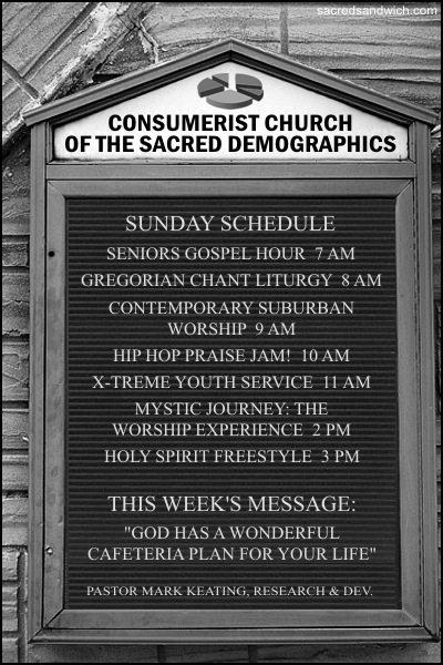 Consumerist Church of the Sacred Demographics [humor]
