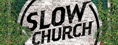 slow church banner